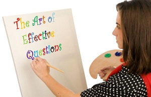 """The Art of Effective Questions:  Asking the right question for the desired result"" thumbnail"