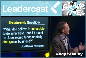 "From Leadercast 2015 ""Brave Ones Lead with Boldness"" by Andy Stanley thumbnail"