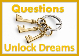 Do Not Underestimate the Power of Questions: They Unlock Dreams thumbnail