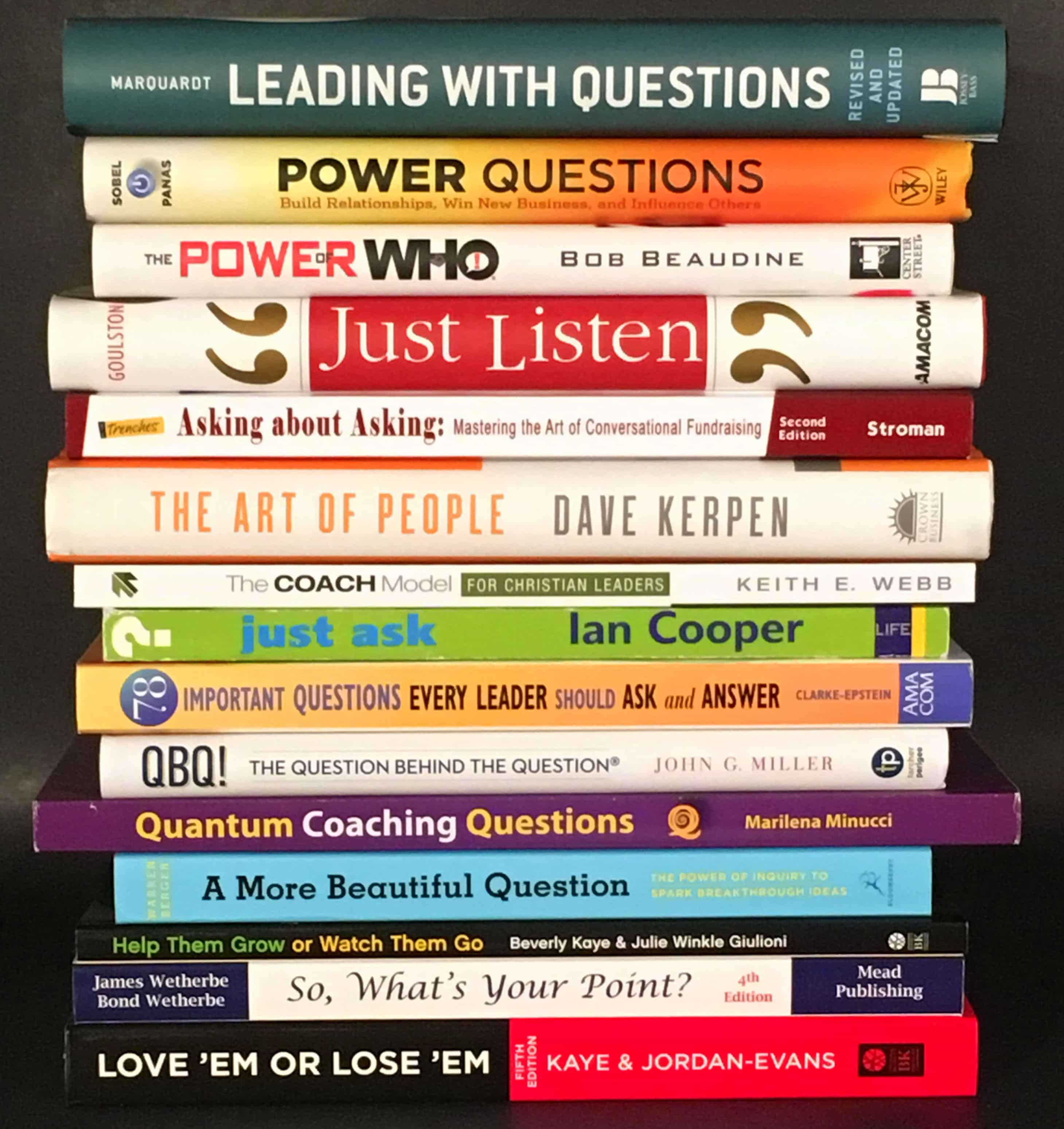 """My Top 15 """"Leading With Questions"""" Books"""