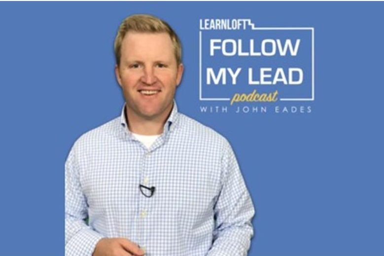 Follow My Lead Podcast: Being a Leader at Work and Home with Bob Tiede