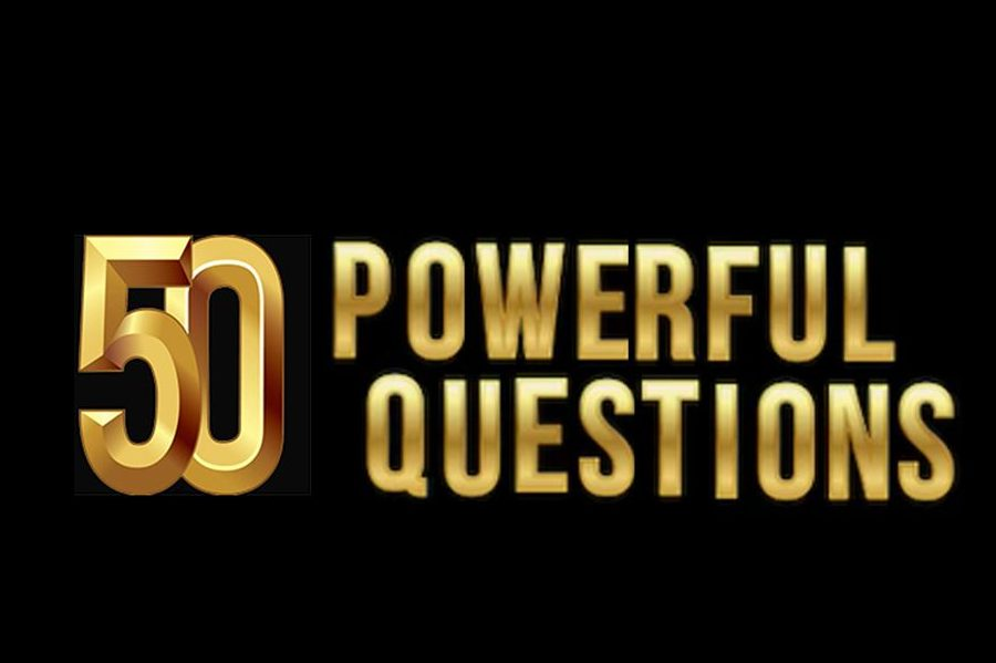 The 50 Most Powerful Questions Leaders Can Ask