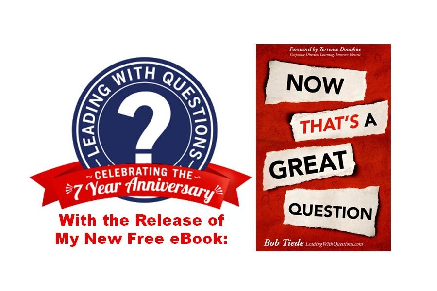 Celebrating the 7th Anniversary of LeadingWithQuestions.com