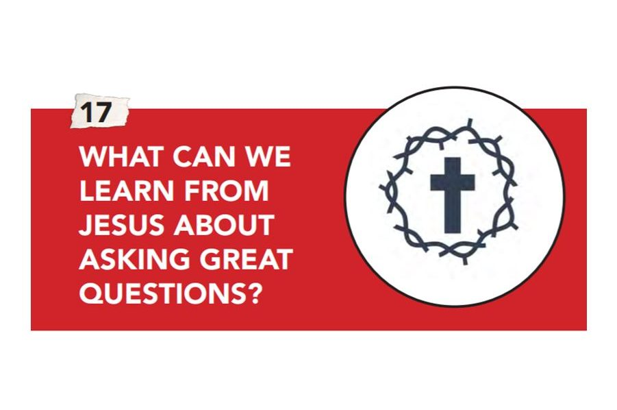 What Can We Learn From Jesus About Asking Great Questions