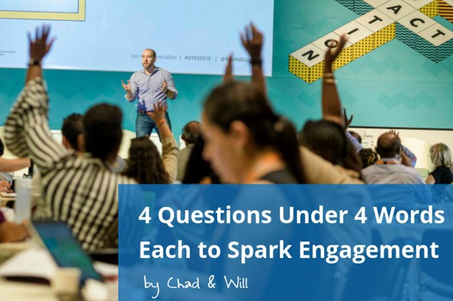 4 Questions Under 4 Words Each to Spark Engagement