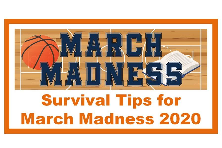 Survival Tips for March Madness 2020